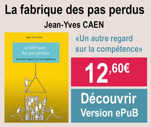 La fabrique des pas perdus de Jean-Yves Caen version ePub
