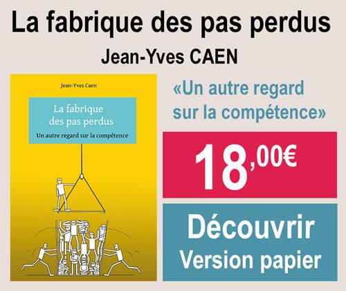 La fabrique des pas perdus de Jean-Yves Caen version papier