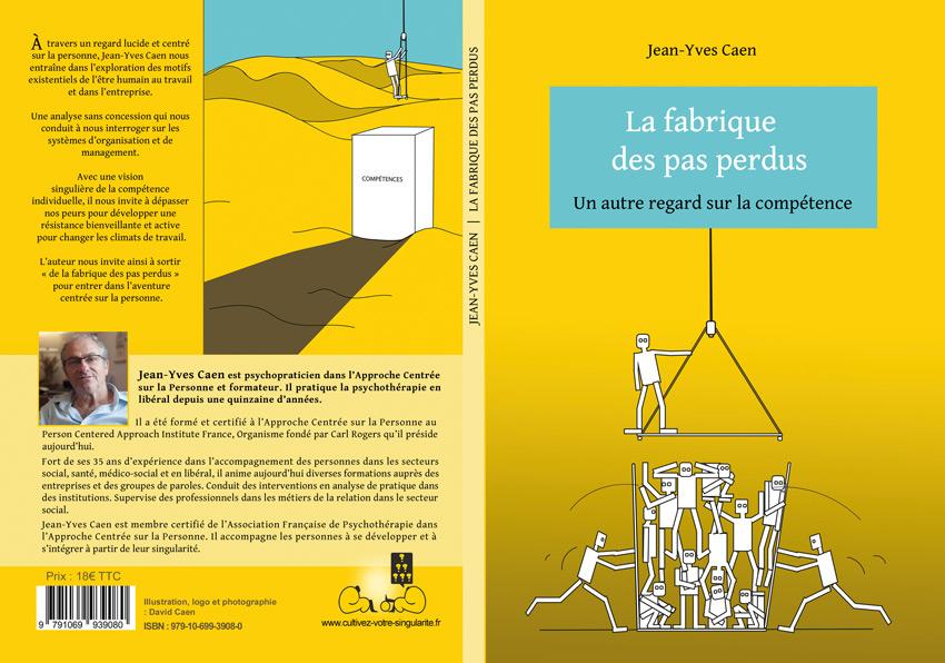 Livre : la fabrique des pas perdus (un autre regard sur la compétence) de Jean-Yves Caen